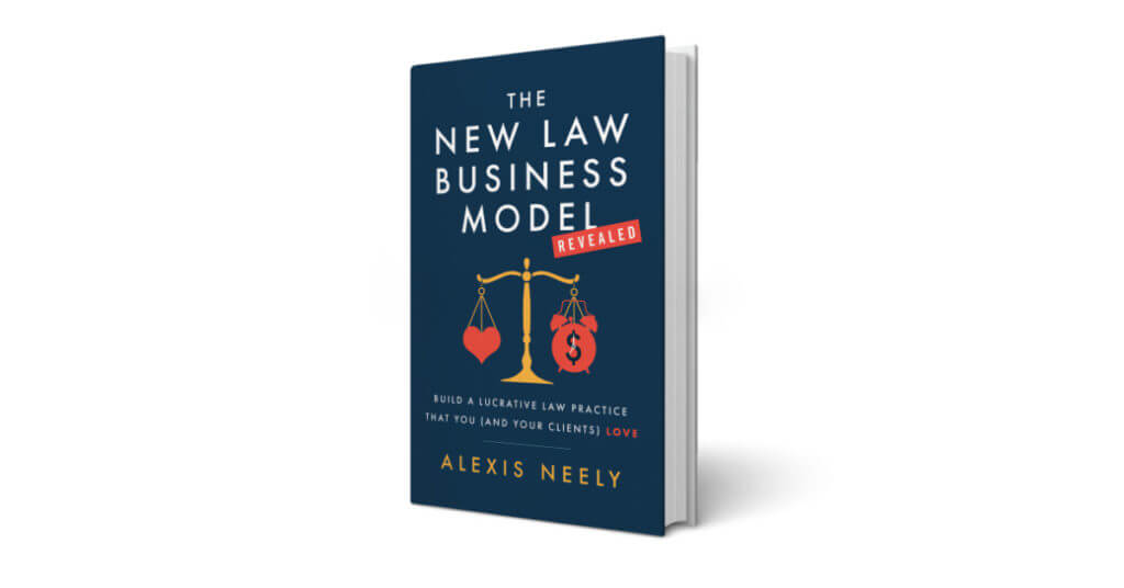 The New Law Business Model Revealed book cover