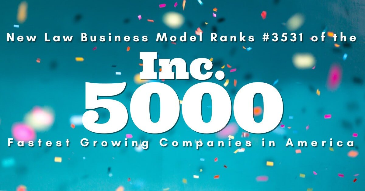 Celebration image with confetti flying. Text= New Law Business Model Ranks #3531 of the Inc.5000 Fastest Growing Companies in America