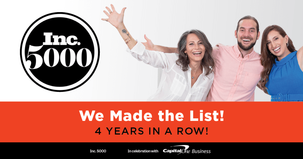 Ali Katz, Andrew Thomaides, and Bonnie Faucett with arms up in celebration. Next to Inc.5000 logo. Copy reads: We made the list! 4 years in a row!